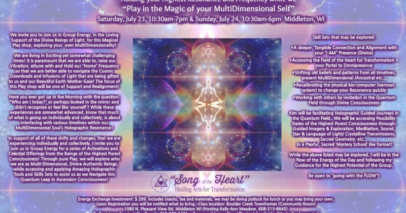 "July 23-24, 2016 > Holding your Highest Resonance and Frequency while we ""Play in the Magic of your MultiDimensional Self"""