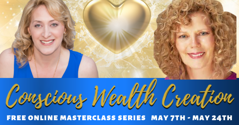 May 11, 2019 – Conscious Wealth Creations Masterclass Series with Gabrielle Spencer