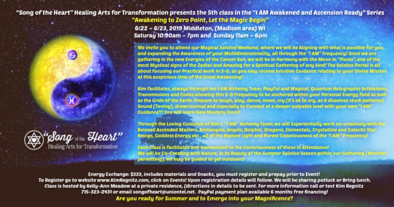 June 22-23, 2019 Class: Awakening to Zero Point, Let the Magic Begin! – Madison, WI