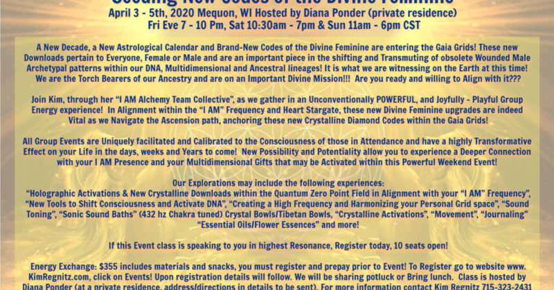 "June 26-28 2020 Class: ""Seeding New Codes of the Divine Feminine"" – Milwaukee, WI"
